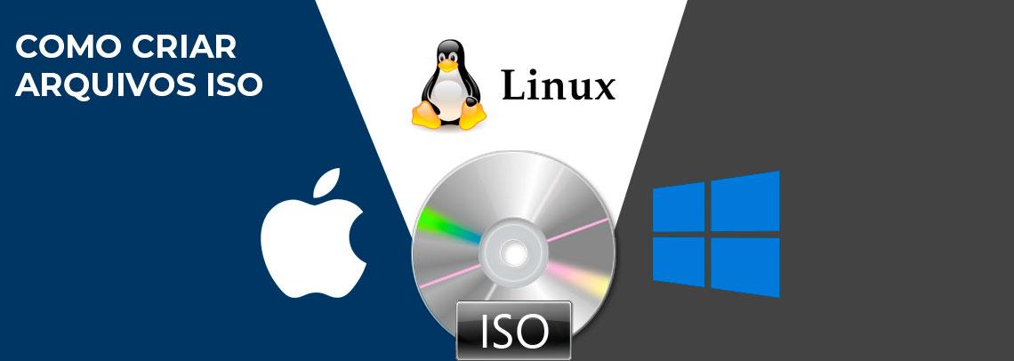 Como criar arquivos ISO