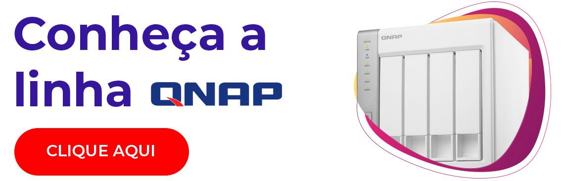 Conheça a linha de storages Qnap