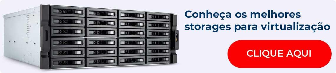 Melhores Storages para virtualização