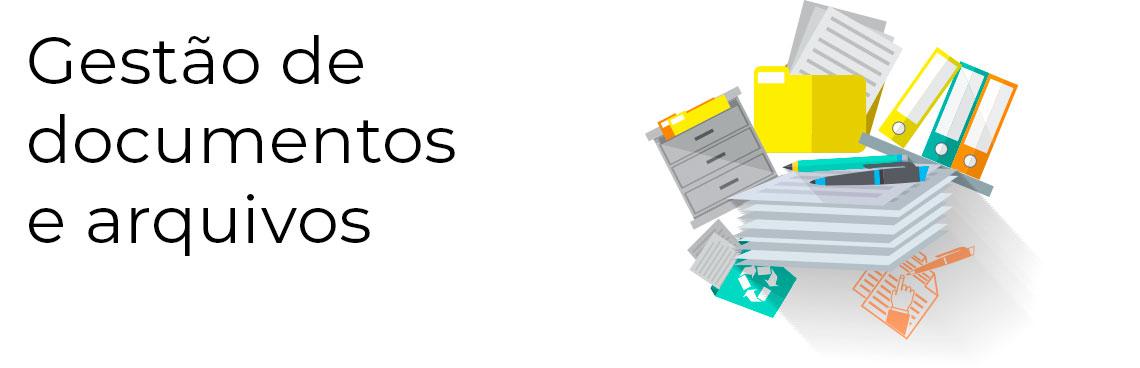 Gestão de documentos e arquivos