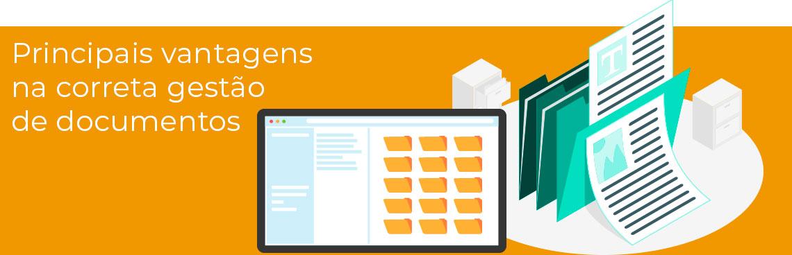 Principais vantagens na correta gestão de documentos