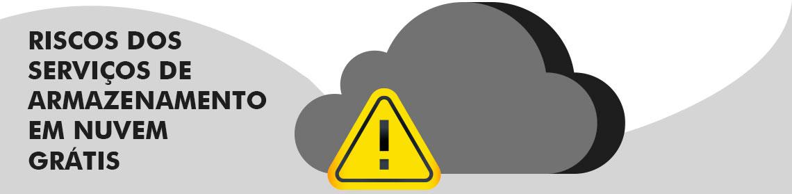 Símbolo de armazenamento em nuvem representado por uma nuvem com sinal de alerta para demonstrar que existe riscos em utilizar esse tipo de serviço