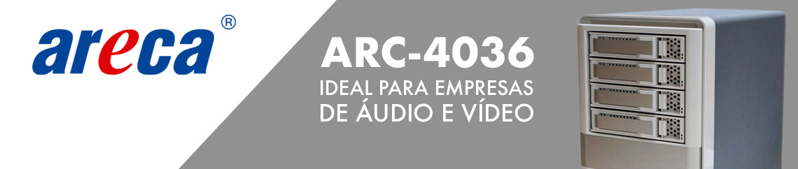 Areca ARC-4036 Storage MiniSAS ideal para empresas de áudio e vídeo